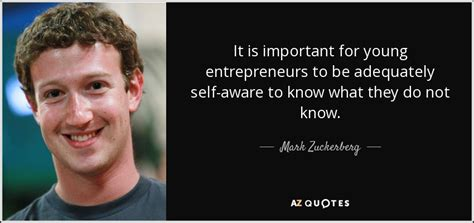 Mark Zuckerberg quote: It is important for young