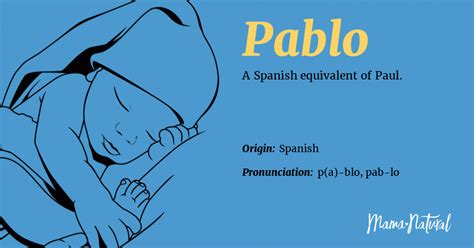 Pablo Name Meaning, Origin, Popularity, Boy Names Like